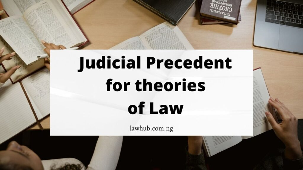 judicial precedent for theories of law